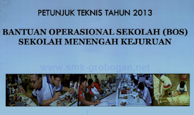Petunjuk Teknis BOS SMK dan SMA 2013