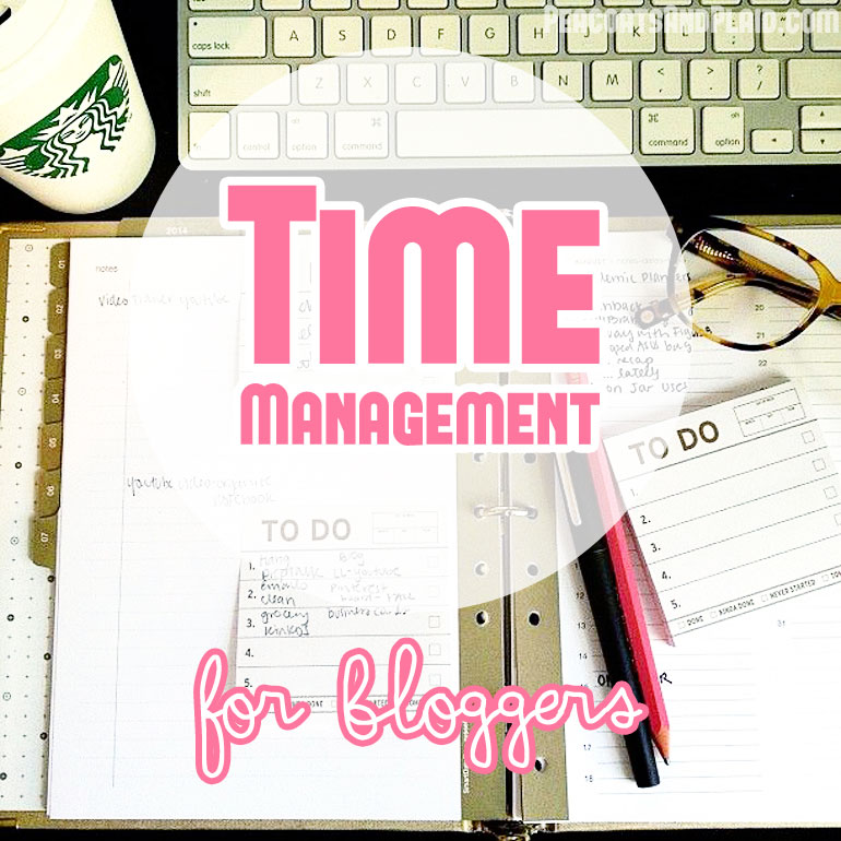 Time Management for Bloggers: Favorite Time Management Tools