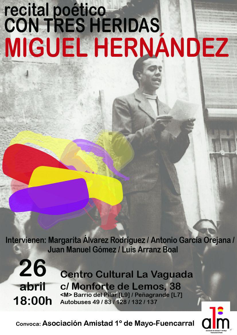 26 de abril Homenaje a Miguel Hernández