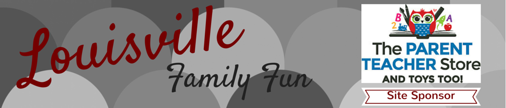 Louisville Family Fun Events & Things to Do