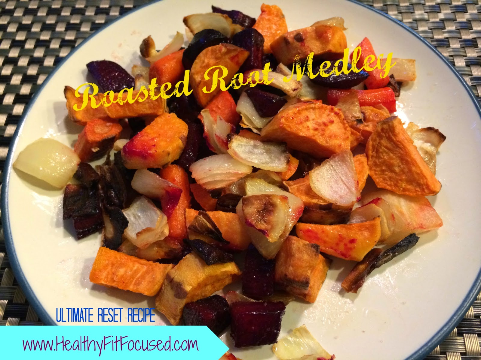 Roasted Root Medley, Ultimate Reset, Sweet Potato, Beet, Onion, Carrot, Vegan meal, Vegetarian meal, Meatless meal