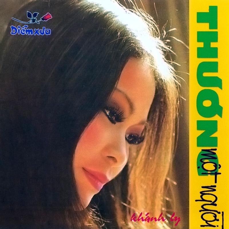Diễm Xưa CD006 - Khánh Ly - Thương Một Người (NRG)