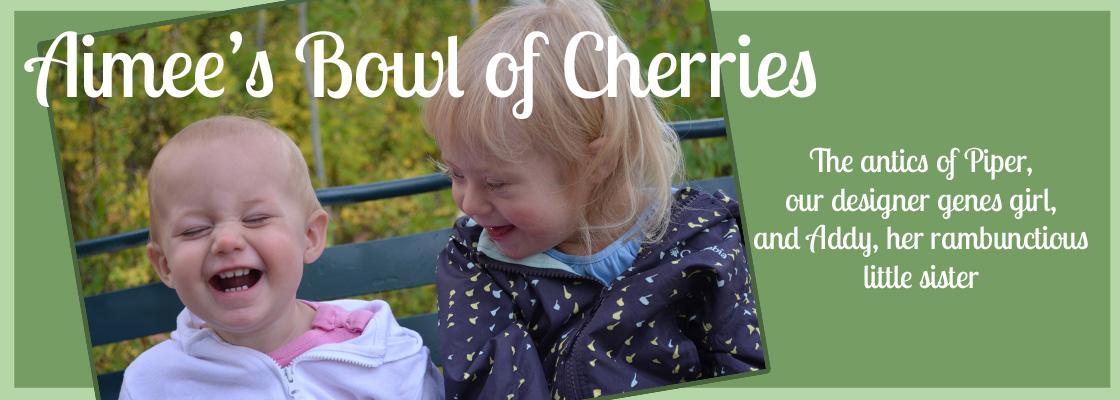 Aimee's Bowl of Cherries