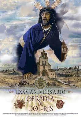 LXXV Aniversario Reorganización - Cofradía de Dolores (1940-2015)