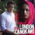 Tonton Mr.London Ms.Langkawi [2015] Full Episod & Download