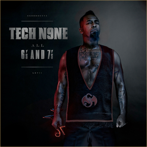 tech n9ne all 6s and 7s