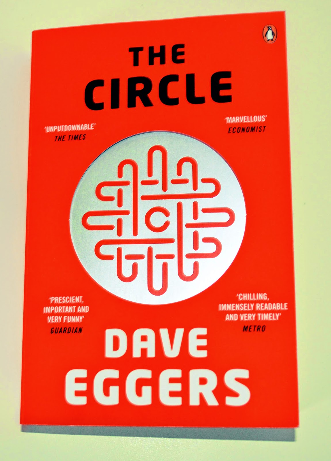 Dave Eggers, The Circle, paperback, review, UK edition, book cover, photograph, photo