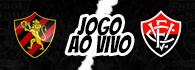 AO VIVO: Sport-PE x Vitória