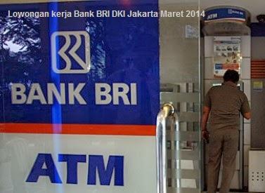 Lowongan kerja Petugas Administrasi Bank BRI DKI Jakarta Maret 2014