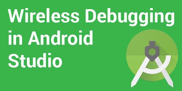 android studio wireless debugging