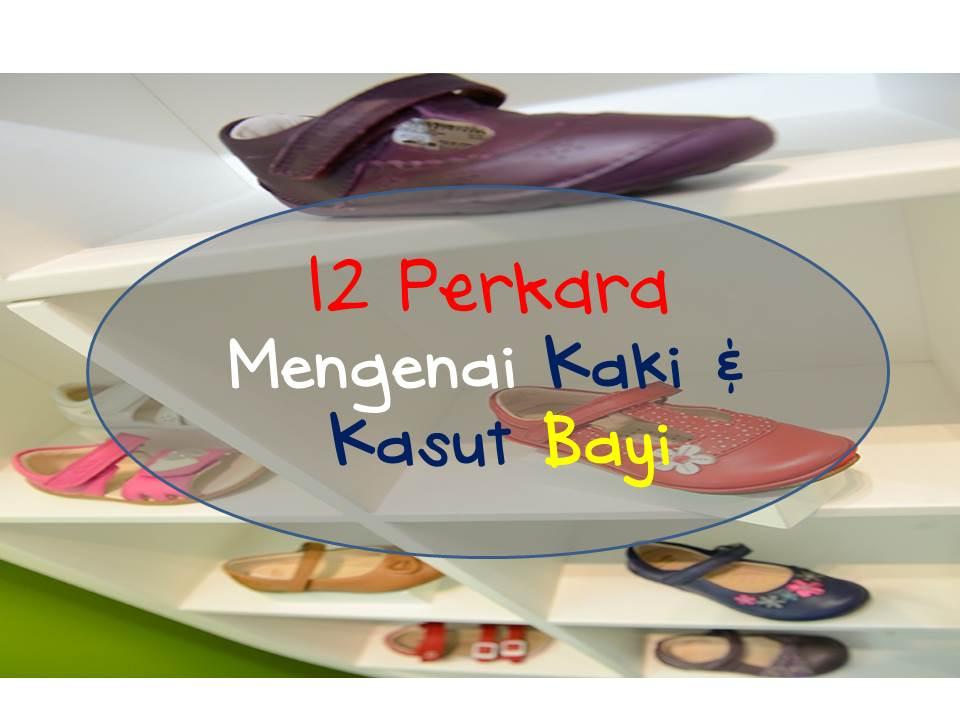 12 Perkara tentang Kasut dan Kaki Bayi yang Ibubapa Mesti Tahu