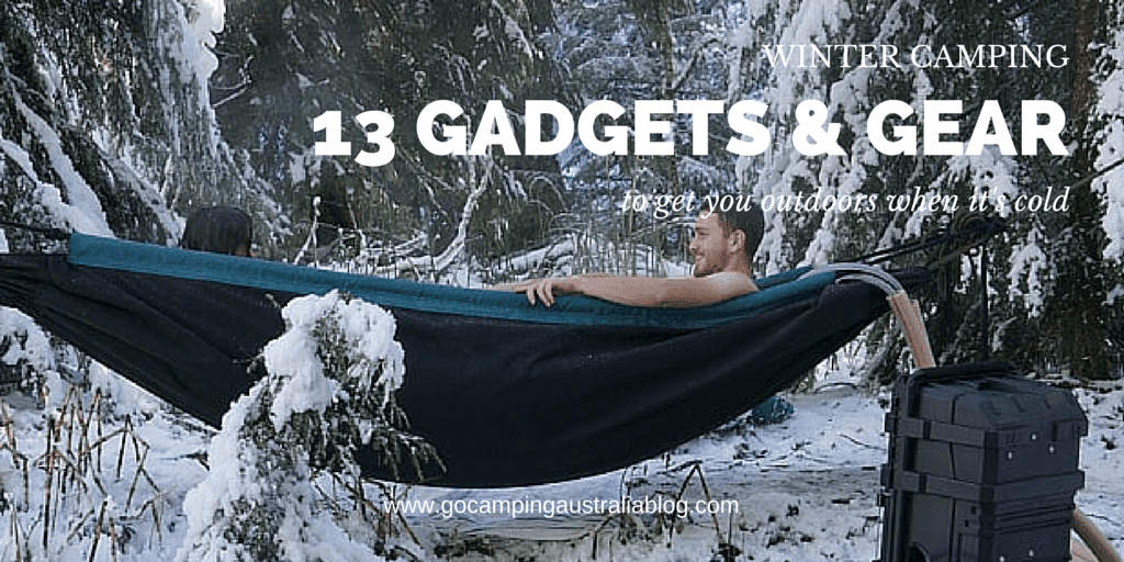Gadgets And Gear For Camping In Winter