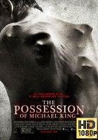 The Possession of Michael King (2014) BRrip 1080p Subtitulada