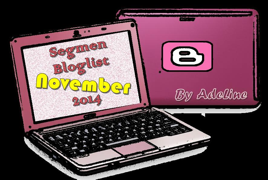 http://www.mamaniza.com/2014/10/segmen-bloglist-november-2014-by-adeline.html