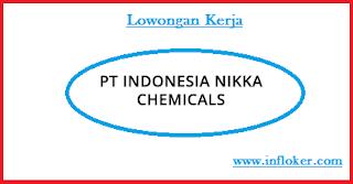 Lowongan Kerja Terbaru 2016 PT. Indonesia Nikka Chemicals (Kerawang)