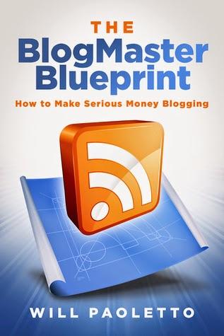 http://www.amazon.com/BlogMaster-Blueprint-Serious-Money-Blogging-ebook/dp/B00J7WCVEK/ref=sr_1_1?s=digital-text&ie=UTF8&qid=1402124570&sr=1-1&keywords=The+BlogMaster+Blueprint%3A+How+to+Make+Serious+Money+Blogging