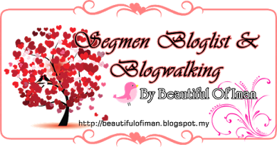 Segmen Bloglist & Blogwalking By Beautiful Of Iman