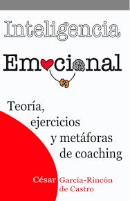 NOVEDAD: Inteligencia Emocional. Teoría, ejercicios y metáforas de coaching