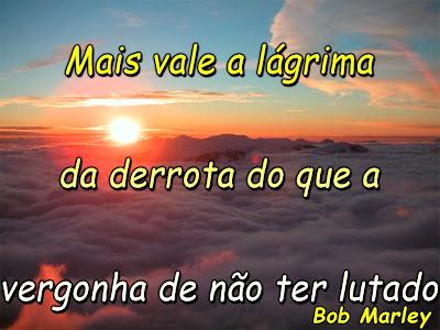 Mensagem de Reflexão - Frase de Bob Marley