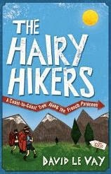 French village diaries book review The Hairy Hikers by David Le Vey walking Pyrenees