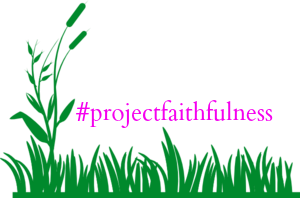 #projectfaithfulness