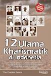 12 ULAMA KHARISMATIK