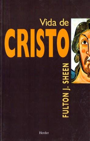 fulton sheen vida de cristo libro