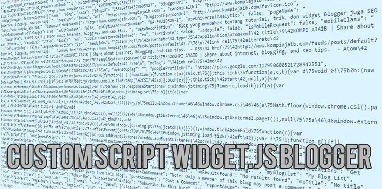 Custom Script Widget.js Blogger