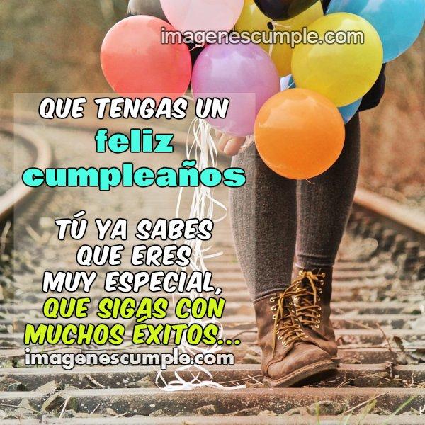Mensaje bonito en tu cumpleaños, felicitaciones, imagen y frases especiales de cumpleaños, felicidad en tu cumple.
