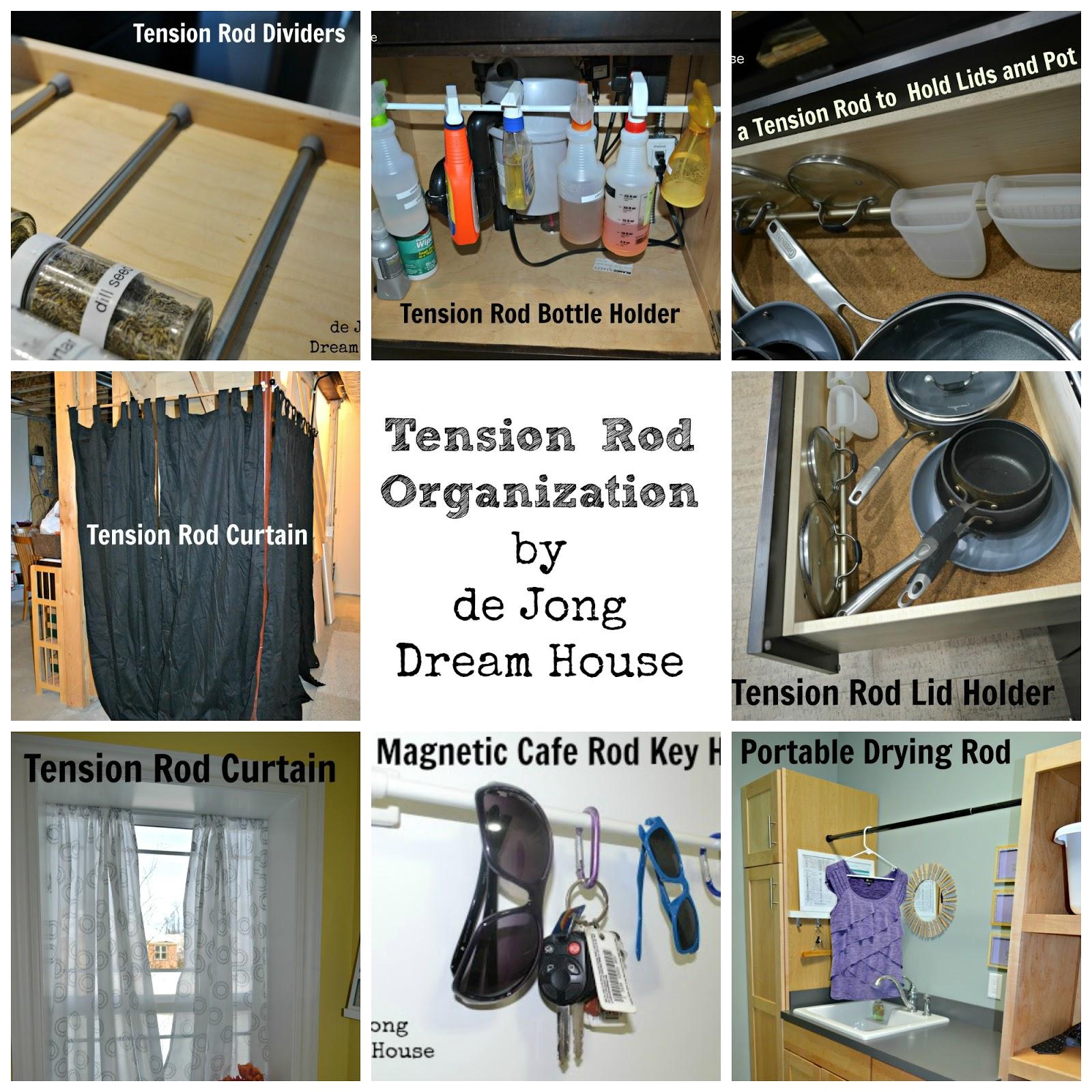 de jong dream house: uses for tension rods