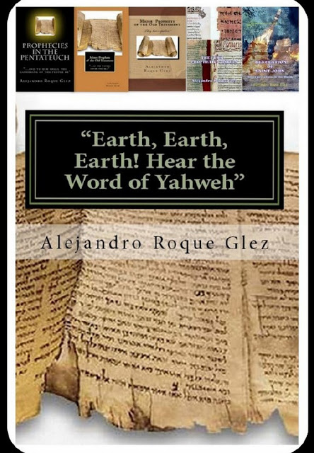 Earth, Earth, Earth! Hear the Word of Yahweh at Alejandro's Libros
