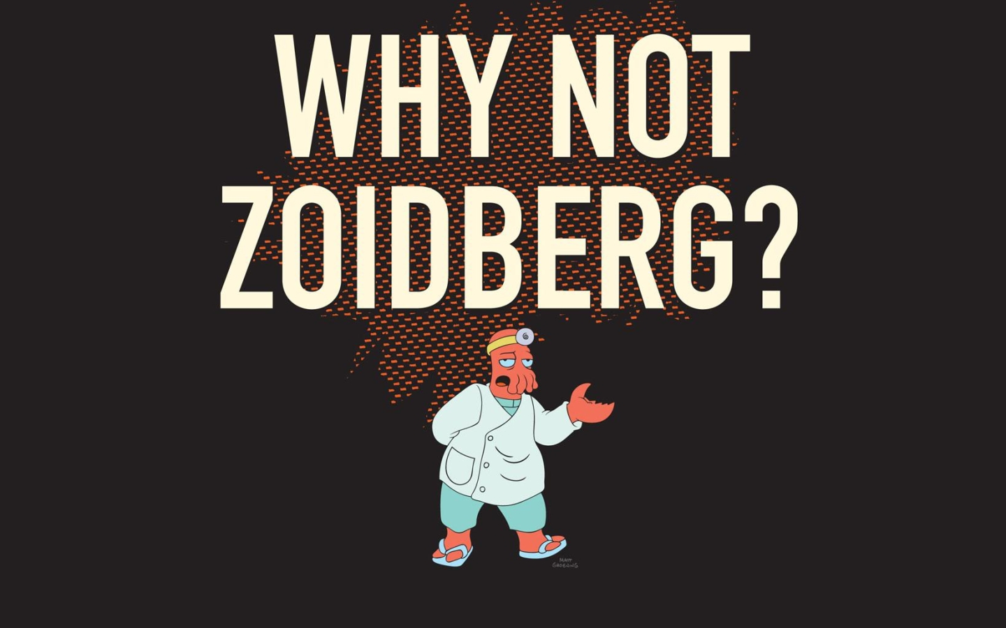 why+not+zoidberg.jpg
