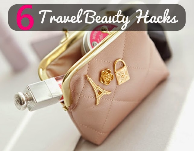 6 Travel Beauty Hacks