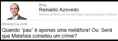 Blogueiro Reinaldo Azevedo defende o pastor Silas Malafaia