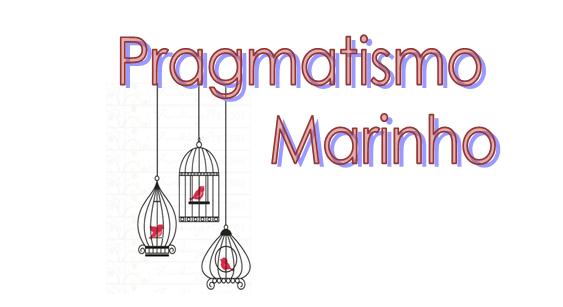 Pragmatismo Marinho