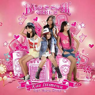 Blossom Girls - Kau Istimewa