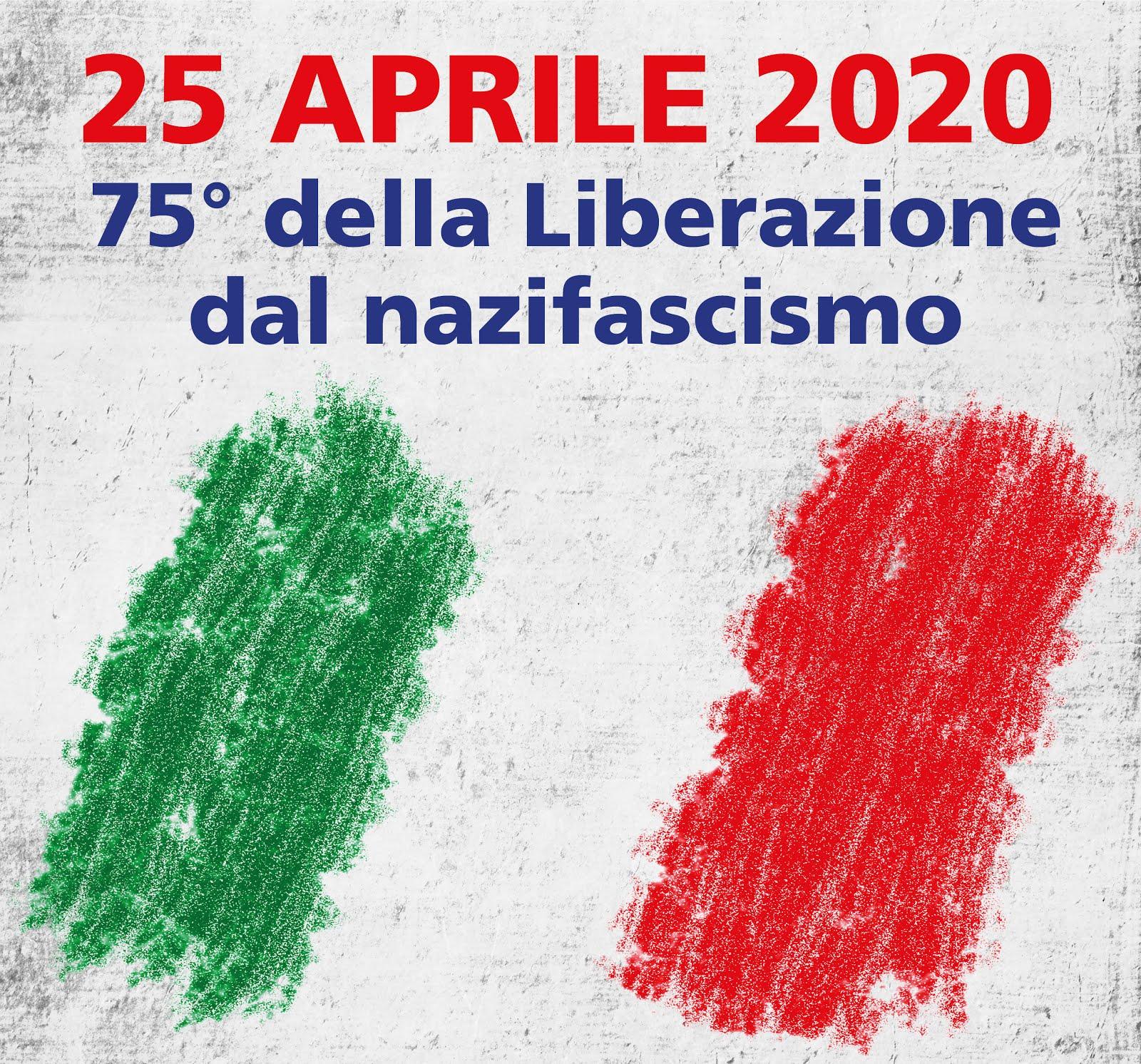 25 aprile 2020 - 75° della Liberazione dal nazifascismo