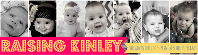 Raising Kinley: The Adventures of SuperMom & her SuperBaby