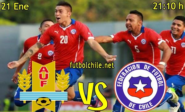 Uruguay vs Chile - Sudamericano Sub 20 - 21:15 h - 21/01/2015