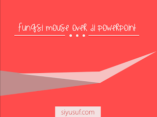 fungsi mouse over di powerpoint