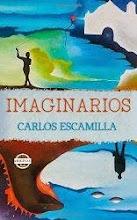 Imaginarios : Carlos Escamilla
