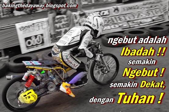 terbaru seputar Gambar Foto DP BBM Kata Kata Anak Drag Racing