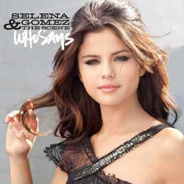 selena gomez who says pictures. selena gomez who says music