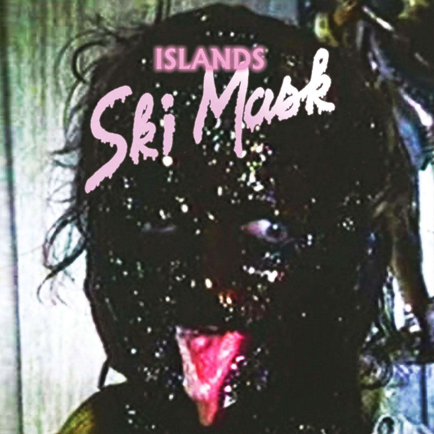 Islands - Ski Mask