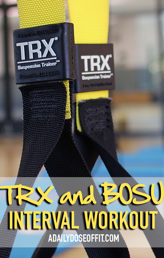 Combine TRX with a BOSU for a total-body interval workout.