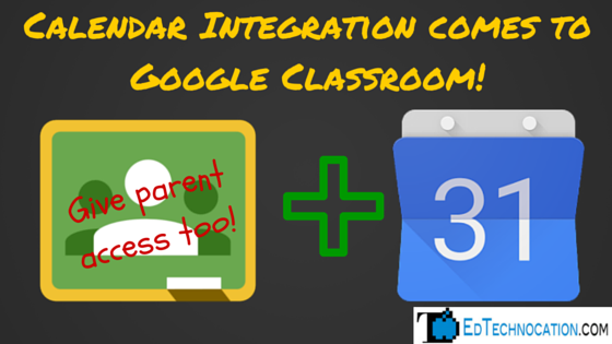#GoogleCalendar integrates w/ #GoogleClassroom! | by @EdTechnocation | #GoogleEDU #GAFE