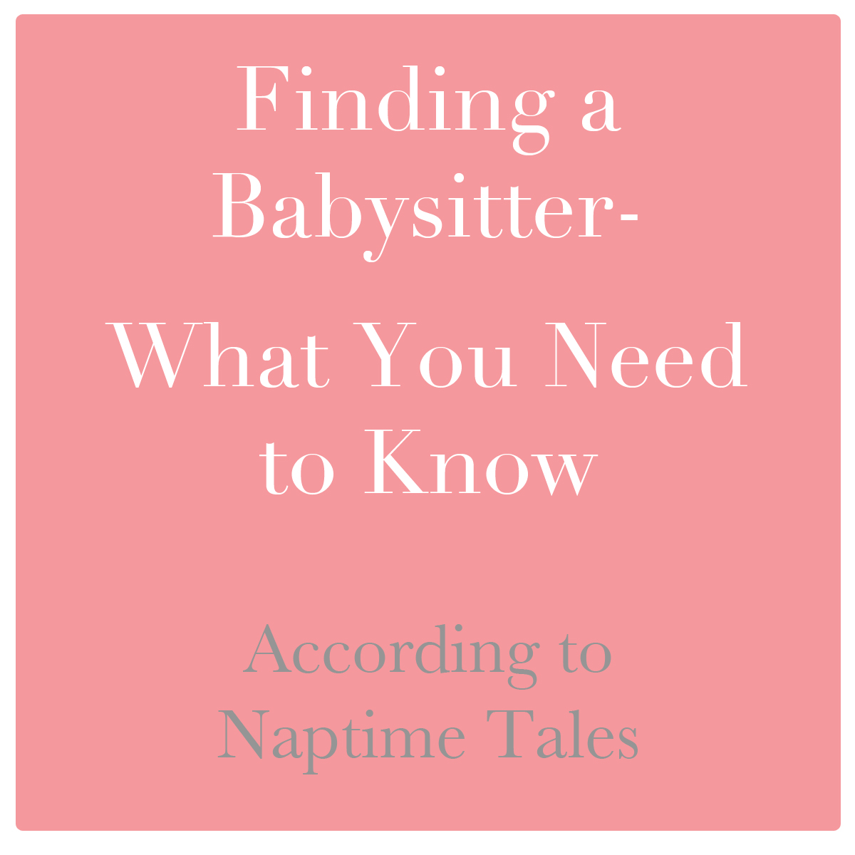 what parents need to know about babysitters