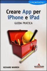 Creare App per iPhone e iPad. Guida pratica