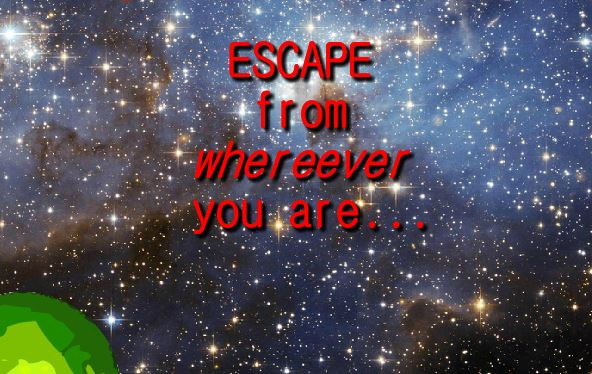 Solved: Escape from wherever you are Walkthrough