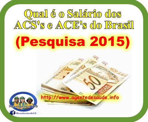 sal%C3%A1rio%2Bdos%2BACS%2B2015 Qual é o Salário dos ACS do Brasil: (Pesquisa 2015)